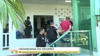 MP e polícia fazem operação contra torcidas organizadas do Cruzeiro que brigam entre si - De manhã, oito dos dezesseis mandados de prisão temporária foram cumpridos.