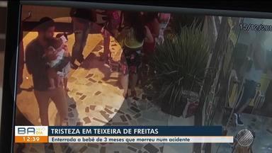 Bebê que morreu em acidente em Teixeira de Freitas é enterrada nesta terça-feira (17) - O acidente aconteceu no domingo (15).