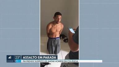 Polícia prende suspeito de matar homem em parada de ônibus - A vítima tinha 29 anos e foi morta depois de reagir a um assalto em Ceilândia. O crime foi em julho. O suspeito foi preso nesta terça (17), em Águas Lindas, Goiás.