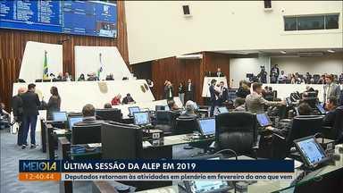 Deputados estaduais fazem última sessão de 2019 - Eles retornam às atividades em plenário só em fevereiro.