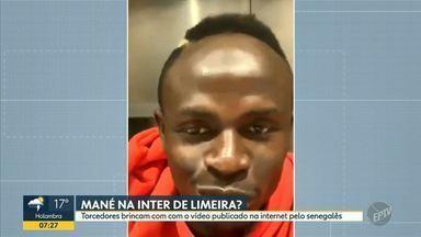 Vídeo em que jogador do Liverpool manda recado para Inter de Limeira viraliza nas redes - Atacante Mané mandou recado à Inter de Limeira e torcedores repercutem vídeo do senegalês.