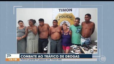 Polícia Civil em combate ao tráfico de drogas prende 8 pessoas em Timon - Polícia Civil em combate ao tráfico de drogas prende 8 pessoas em Timon