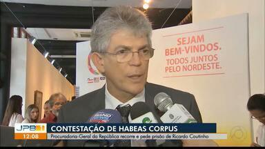"""Procuradoria-Geral da República recorre e pede prisão de Ricardo Coutinho - E mais: Lau Siqueira, do Prima, pediu para sair e advogado preso na """"Calvário"""" é exonerado."""