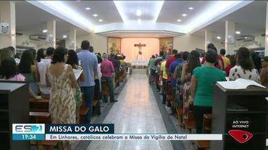 Em Linhares, católicos celebram a Missa da Vigília de Natal - Esse momento faz memória ao aniversário de Jesus.