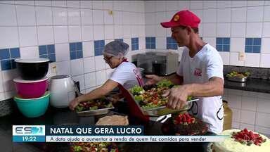 Natal ajuda a aumentar a renda de quem faz comidas para vender em Linhares, ES - Muitas famílias resolveram encomendar a ceia neste ano.