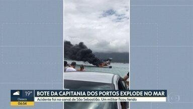 Bote da Capitania dos Portes explode no mar - Um militar ficou ferido depois da explosão no canal de São Sebastião.