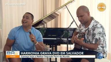 Gravação do DVD de Harmonia do Samba acontece nesta segunda e tem convidados - Evento vai acontecer na noite desta segunda-feira (6), na capital baiana.