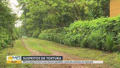 Polícia localiza cinco suspeitos pelo crime de tortura em Igarapé - Segundo as investigações, o casal estava em casa e foi identificado pelos bandidos.