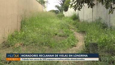 Moradores reclamam de descaso e abandono com vielas, em Londrina - Cidade tem cerca de 300 espaços e muitos estão abandonados.