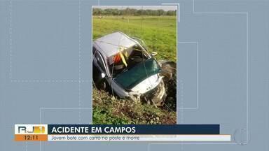 Jovem bate com carro no poste e morre, em Campos, no RJ - Acidente aconteceu na madrugada deste sábado (4), na RJ-216.