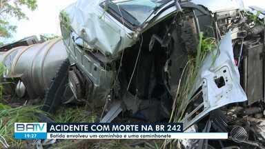 Colisão entre caminhão e caminhonete deixa um morto em Barreiras, no oeste da Bahia - Acidente ocorreu em um trecho da BR-242.