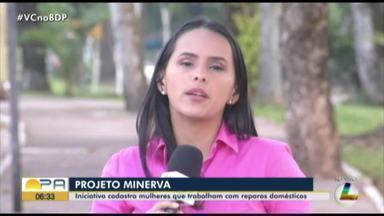 'Projeto Minerva' incentiva cadastro de mulheres que trabalham com reparos domésticos - 'Projeto Minerva' incentiva cadastro de mulheres que trabalham com reparos domésticos