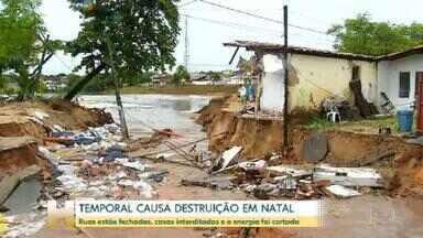 Temporal causa destruição em Natal, Rio Grande do Norte - Ruas estão fechadas, casas interditadas e a energia foi cortada após temporal.
