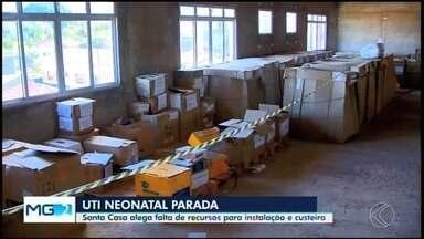 Santa Casa de Araxá alega falta de recursos para instalação e custeio da UTI Neonatal - Unidade tem quase todos os equipamentos, mas segue sem oferecer o serviço. A Secretaria de Estado de Saúde de Minas Gerais informou que analisará os equipamentos.