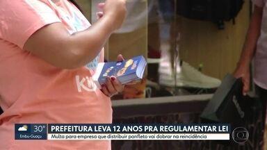 Multa para empresa que distribuir panfleto vai dobrar na reincidência - Prefeitura de São Paulo levou 12 anos para regulamentar um artigo da lei que proíbe a distribuição de panfletos nas ruas da capital.