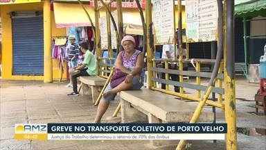 Justiça determina que 70% dos ônibus voltem a transitar por Porto Velho - Sindicato da categoria afirmou que greve continua.