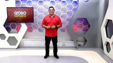 Veja a íntegra do Globo Esporte AM deste sábado, dia 18 - Programa é apresentado por Meike Farias