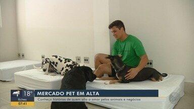 Mercado pet está em alta e traz novas oportunidades de negócios - Conheça história de quem alia amor pelos animais e negócios