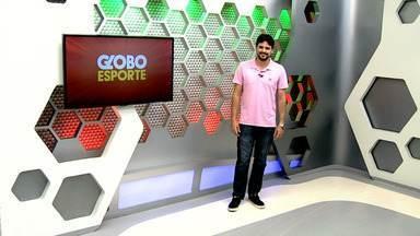 Veja a íntegra do Globo Esporte AM desta sexta-feira, dia 24 - Programa é apresentado por Thiago Guedes