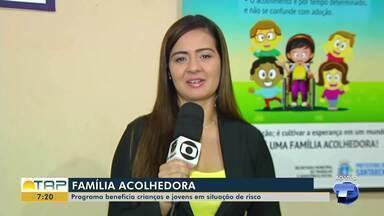 Programa Família Acolhedora beneficia crianças e jovens em situação de risco - Saiba mais sobre o projeto.