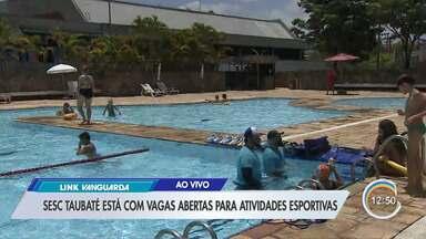 Sesc Taubaté oferece 175 vagas para atividades esportivas - Muitas das oportunidades são gratuitas.