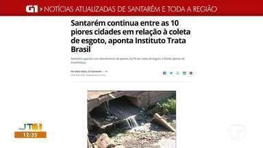 Pesquisa sobre coleta de esgoto é destaque no G1 Santarém e região - Saiba o que é destaque no maior portal de notícias do oeste do Pará.