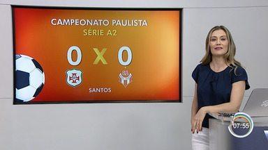 Veja o placar do esporte regional no fim de semana - Braga empatou contra a Portuguesa Santista e Taubaté venceu o Votuporanguense.