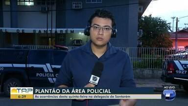 Plantão policial: Confira as ocorrências registradas na delegacia de Santarém - Saiba todas as informações da polícia com Gustavo Campos.
