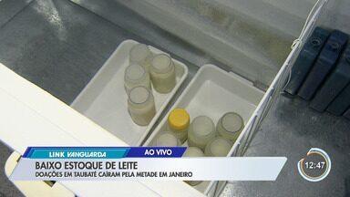 Doações no banco de leite de Taubaté caíram pela metade - Estoque está baixo e órgão pede doações.