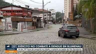 Em Blumenau, exército entra no combate contra a dengue - Em Blumenau, exército entra no combate contra a dengue