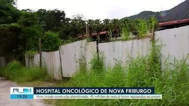 Audiência de conciliação busca retomar obras de hospital oncológico em Nova Friburgo, RJ - Projeto chegou a ter repasse de R$ 45 milhões, mas ficou parado.