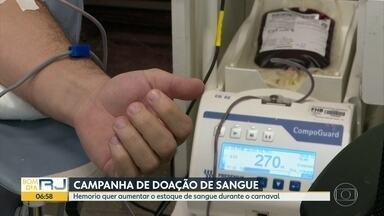 Hemorio quer aumentar estoque de sangue para o Carnaval - Número de doações costuma cair muito durante a folia