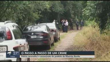 Suspeitos mantêm versões divergentes sobre quem matou prefeito de Ribeirão Bonito - Reconstituição e acareação foram realizadas nesta sexta-feira (7).