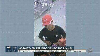 Homem rouba R$ 800 de um pet shop em Espírito Santo do Pinhal - Câmeras de segurança registram o assalto na quinta-feira (6).