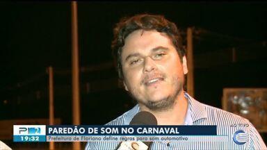 Prefeitura de Floriano define regras para desfile de paredões - Prefeitura de Floriano define regras para desfile de paredões
