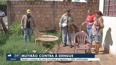 Corumbá realiza mutirão contra dengue - Agentes de endemias fizeram um mutirão para eliminar os focos do mosquito Aedes aegypti e também orientar os moradores. Só em Corumbá, já são 1.505 notificações.