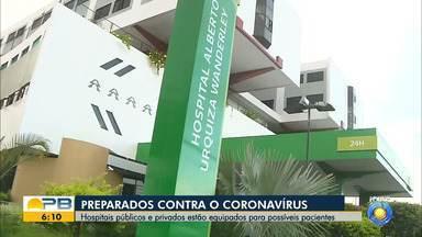 Hospitais na PB estão equipados para possíveis pacientes com coronavírus - Confira os detalhes com o repórter Hildebrando Neto.