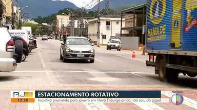 Estacionamento rotativo, prometido para Nova Friburgo ainda não saiu do papel - Promessa da Prefeitura era entregar o estacionamento em Janeiro.