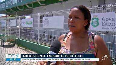 Família pede ajuda para adolescente com surto psicótico em Juazeiro do Norte - Confira mais notícias em g1.globo.com/ce