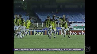 Volta Redonda tenta repetir 2005 e Boavista quer chegar à final da Taça Guanabara pela terceira vez - Volta Redonda tenta repetir 2005 e Boavista quer chegar à final da Taça Guanabara pela terceira vez