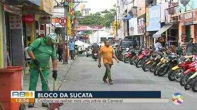 Bloco Confraria da Sucata realiza mais uma prévia de carnaval - A previsão da organização é que o bloco saia às 13h do sábado (15).