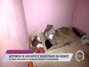 Motorista de aplicativo é sequestrado e mantido em cárcere por criminosos - Vítima morava em Guarulhos e foi sequestrada durante uma corrida para Taubaté.