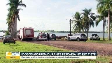 Idosos morrem durante pescaria no rio Tietê - Eles eram irmãos e caíram do barco em Araçatuba.