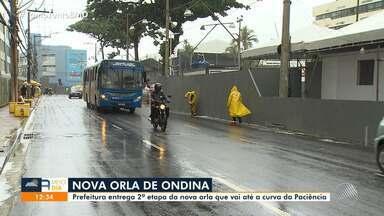 Segunda etapa da nova orla de Ondina é entregue pela prefeitura - Entrega aconteceu nesta terça-feira (18).