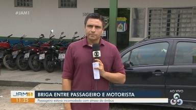 Passageiro briga com motorista por demora de ônibus em Manaus - Briga começou após uma discussão.