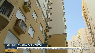'Chama o Síndico': veja como fazer a separação e descarte correto de lixo em condomínios - Vinte e um casos suspeitos de coronavírus no RS são investigados.