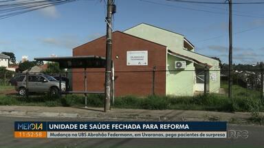 UBS Abrahão Federmann, em Ponta Grossa, fecha para reforma - Pacientes devem procurar atendimento na UBS Luiz Conrado Mansani, também em Uvaranas.
