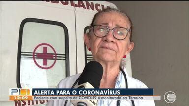 Paciente com suspeita de coronavírus é monitorado em Teresina - Paciente com suspeita de coronavírus é monitorado em Teresina