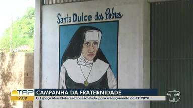 Campanha da Fraternidade será lançada nesta sexta-feira em Santarém - Edição 2020 é inspirada em Santa Dulce dos Pobres. Saiba mais sobre a programação.