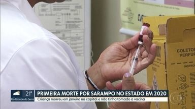 Estado de São Paulo confirma a primeira morte por sarampo este ano. - Vítima era uma criança, que morreu em primeiro de janeiro na capital. Por ter complicações de saúde e baixa imunidade, ela não tinha tomado a vacina.
